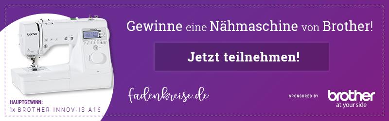 Fadenkreise Gewinnspiel 'Brother Innov-is A16 Nähmaschine' Aktionszeitraum 05.07.2019 bis 30.09.2019